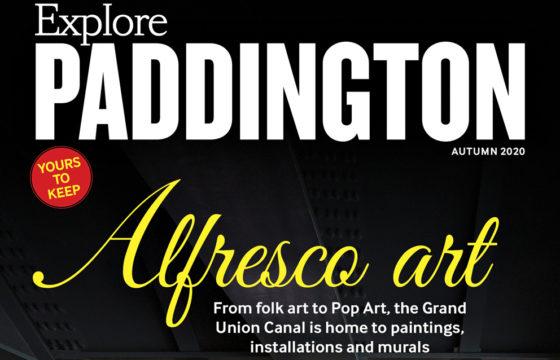 Explore Paddington Magazine Autumn Edition Out Now